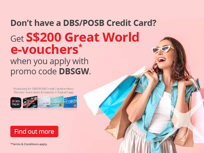 S$200 worth of Great World e-vouchers* with DBS